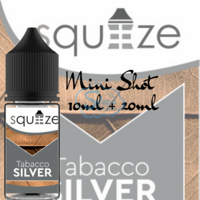 Tabacco Silver - Squeeze - Aroma 10 + 20 ml