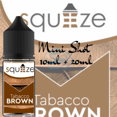 Tabacco Brown - Squeeze - Aroma 10 + 20 ml